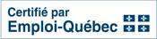Certifié par Emploi-Québec